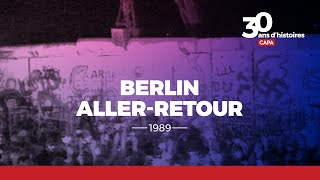 Documentaire Berlin aller-retour