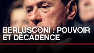 Documentaire Berlusconi : pouvoir et décadence
