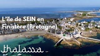 Documentaire Cap sur l'île de Sein en Bretagne