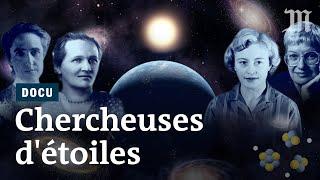 Chercheuses d'étoiles: elles ont changé notre vision de l'Univers