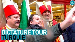 Dictature tour - Turquie