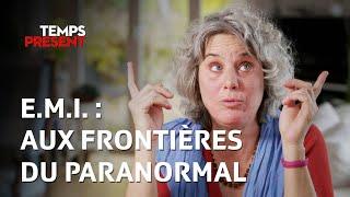 EMI : Aux frontières du paranormal