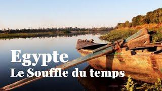 Egypte: le souffle du temps