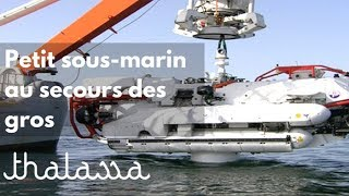 Un petit sous-marin au secours des gros
