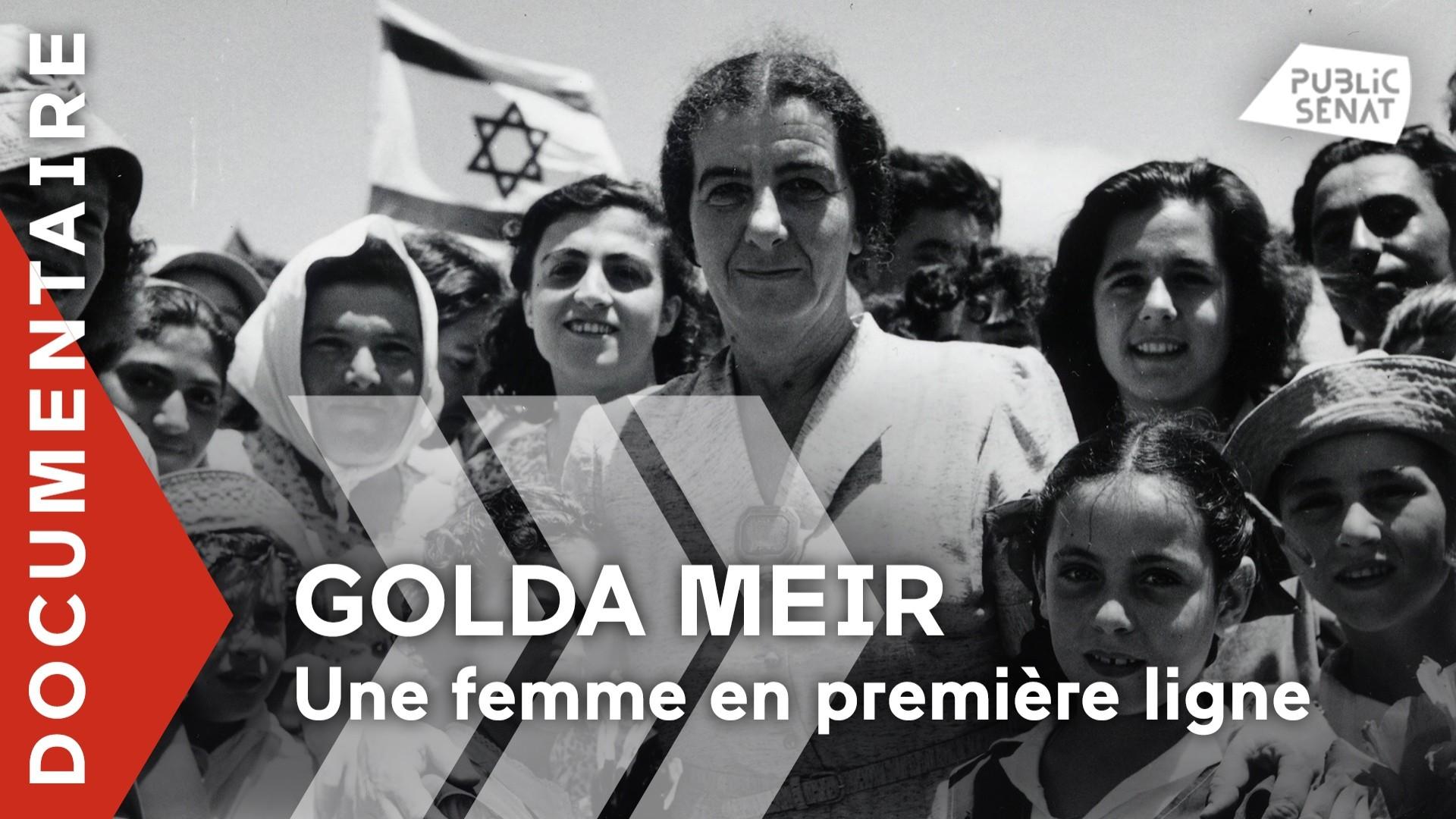 Documentaire Golda Meir, une femme en première ligne