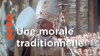 Jean Paul II, Le triomphe de la réaction | Les coulisses de l'histoire