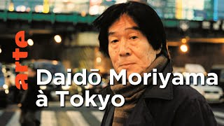 Documentaire La Tokyo de Daidō Moriyama ┃ Invitation Au Voyage