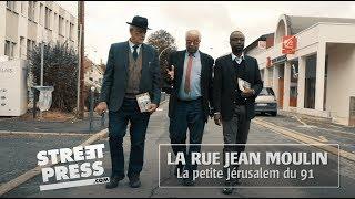 Documentaire La rue Jean Moulin, la petite Jérusalem du 91