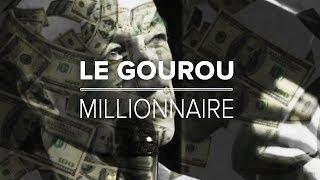 Documentaire Le gourou millionnaire