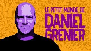 Documentaire Le petit monde de Daniel Grenier