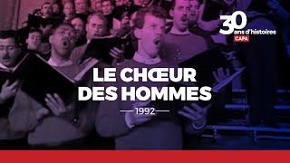 Documentaire Le chœur des hommes