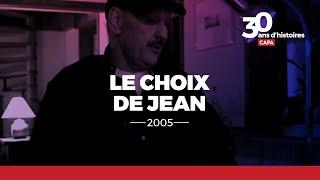 Documentaire Le choix de Jean