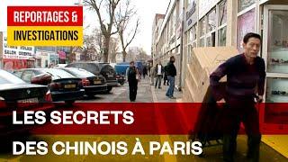 Les secrets des Chinois à Paris: une communauté discrète et puissante