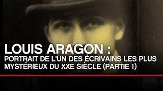 Louis Aragon : portrait de l'un des écrivains les plus mysétrieux du XXe (1/2)