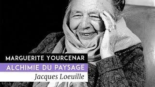 Documentaire Marguerite Yourcenar, alchimie du paysage