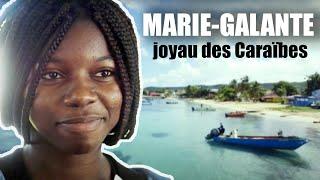 Documentaire Marie Galante, le joyau des Caraïbes