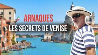 Palais, touristes et arnaques : les secrets de Venise
