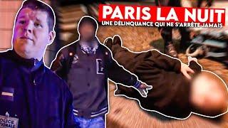 Paris la nuit, une délinquance qui ne s'arrête jamais