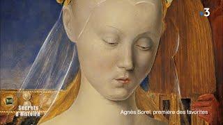 Secrets d'histoire - Agnès Sorel, première des favorites