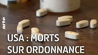 Documentaire USA : morts sur ordonnance