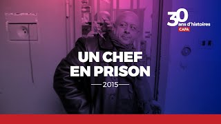 Documentaire Un chef en prison