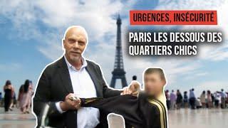 Urgences, insécurité, excès : Paris, les dessous des quartiers chics