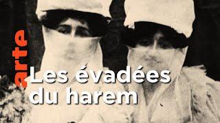 Zennour et Nouriye, les évadées du harem ┃ Invitation Au Voyage