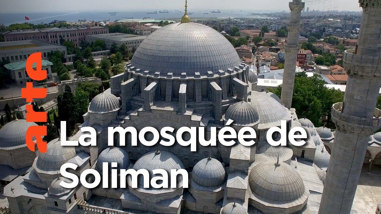 Documentaire La mosquée Süleymaniye en Turquie | Des monuments et des hommes