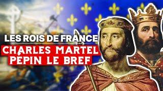 Charles Martel et Pépin le Bref - Roi de France (737-768)
