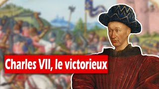 Charles VII, le victorieux (1429-1461)