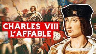 Charles VIII, l'affable (1484-1498)