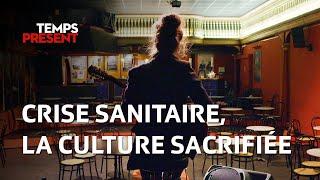 Documentaire Crise sanitaire, la culture sacrifiée