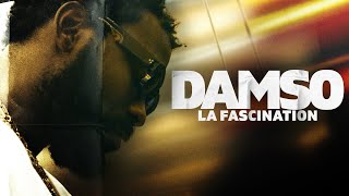 Damso | La fascination
