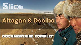 Devenir un homme en Mongolie, Altagan et Dsolbo