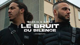 Djadja & Dinaz | Le bruit du silence