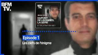 Dupont de Ligonnès, la série - Episode 1 : Les clefs de l'énigme