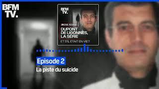 Dupont de Ligonnès, la série - Episode 2 : La piste du suicide