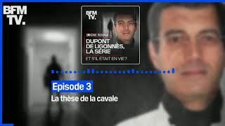 Dupont de Ligonnès, la série - Episode 3 : La thèse de la cavale