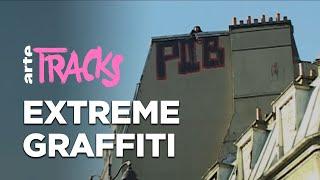 Extreme graffiti : la nouvelle voie du tag