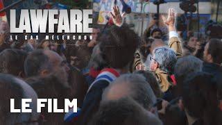 Lawfare : le cas Mélenchon