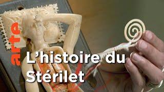 Le stérilet - Un siècle sur le fil | Faire l'histoire