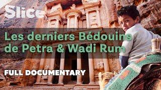 Les derniers Bédouins de Petra & Wadi Rum