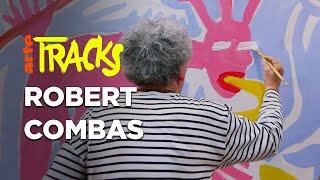 On se fait une toile avec Robert Combas