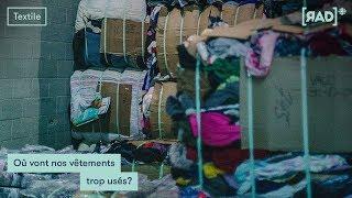 Où vont nos vêtements trop usés ?