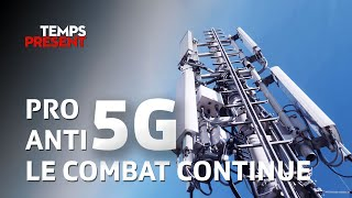 Pro 5G, anti 5G, le combat continue