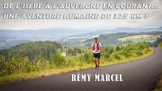 Rémy Marcel: de l'Isère à l'Auvergne en courant... une aventure humaine de 325km !