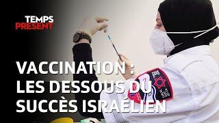 Vaccination : Les dessous du succès israélien
