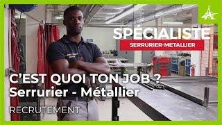 Documentaire C'est quoi ton job ? Serrurier-métallier