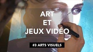 Art et Jeux Vidéo - Épisode 3 : Arts Visuels