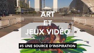 Art et Jeux Vidéo - Épisode 5 : Une source d'inspiration